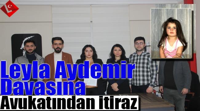 Leyla Aydemir davasındaki karara avukatından itiraz geldi...