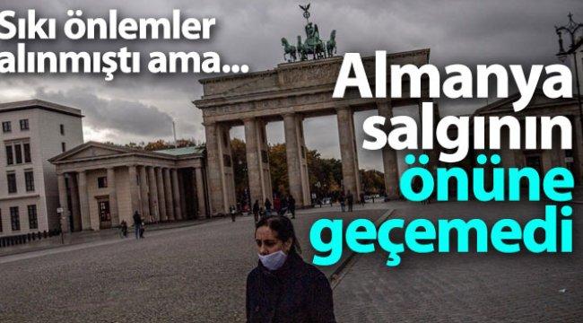 Almanya, sıkı önlemlere rağmen salgının önüne geçemedi