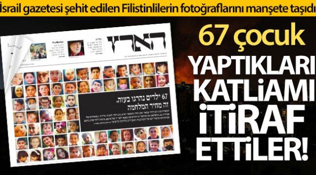 İsrail gazetesi Haaretz şehit edilen Filistinli çocukların fotoğraflarını manşete taşıdı