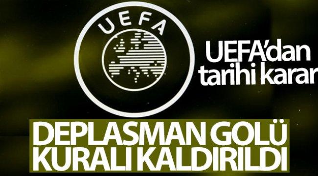 UEFA, deplasman golü kuralının kaldırıldığını açıkladı