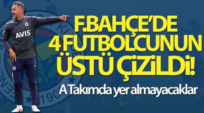 Fenerbahçe'de 4 futbolcu A Takımda yer almayacak