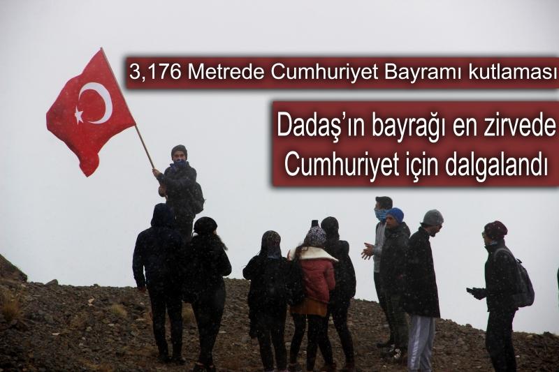 3,176 Metrede Cumhuriyet Bayramı kutlaması. Dadaş'ın bayrağı en zirvede Cumhuriyet için dalgalandı.