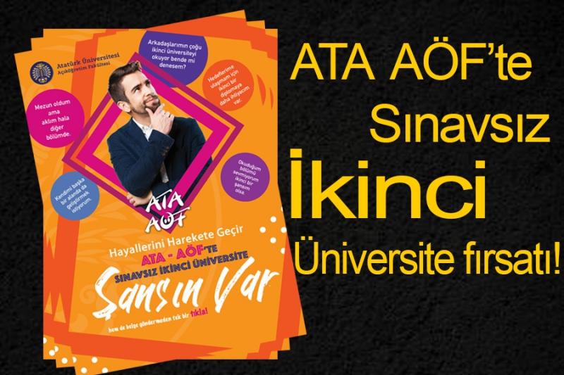 ATA AÖF'te Sınavsız İkinci Üniversite fırsatı!