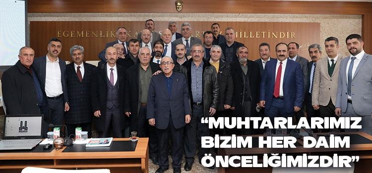 """BAŞKAN SEKMEN: """"MUHTARLARIMIZ BİZİM HER DAİM ÖNCELİĞİMİZDİR"""""""