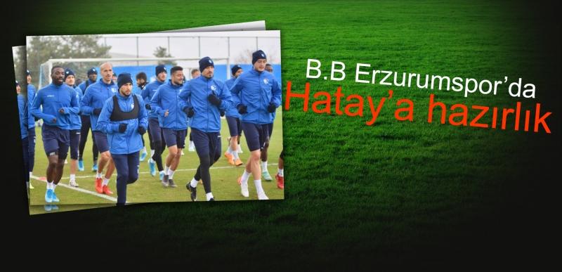 B.B.Erzurumspor'da Hatay mesaisi