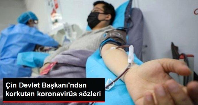 Çin Devlet Başkanı'ndan korkutan koronavirüs sözleri: Hala acımasız ve karmaşık