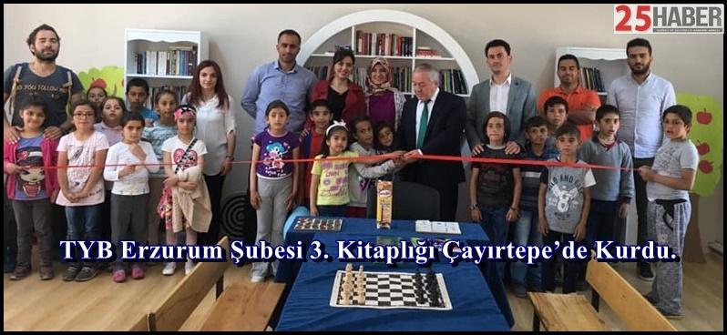 TYB Erzurum Şubesi 3. Kitaplığı Çayırtepe'de Kurdu.